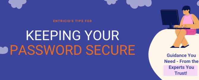 Entricios Tips For Password Security